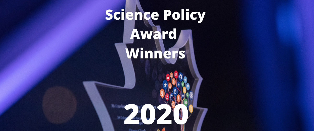 A picture of a leaf-shaped glass trophy behind the text: Science Policy Award Winners 2020