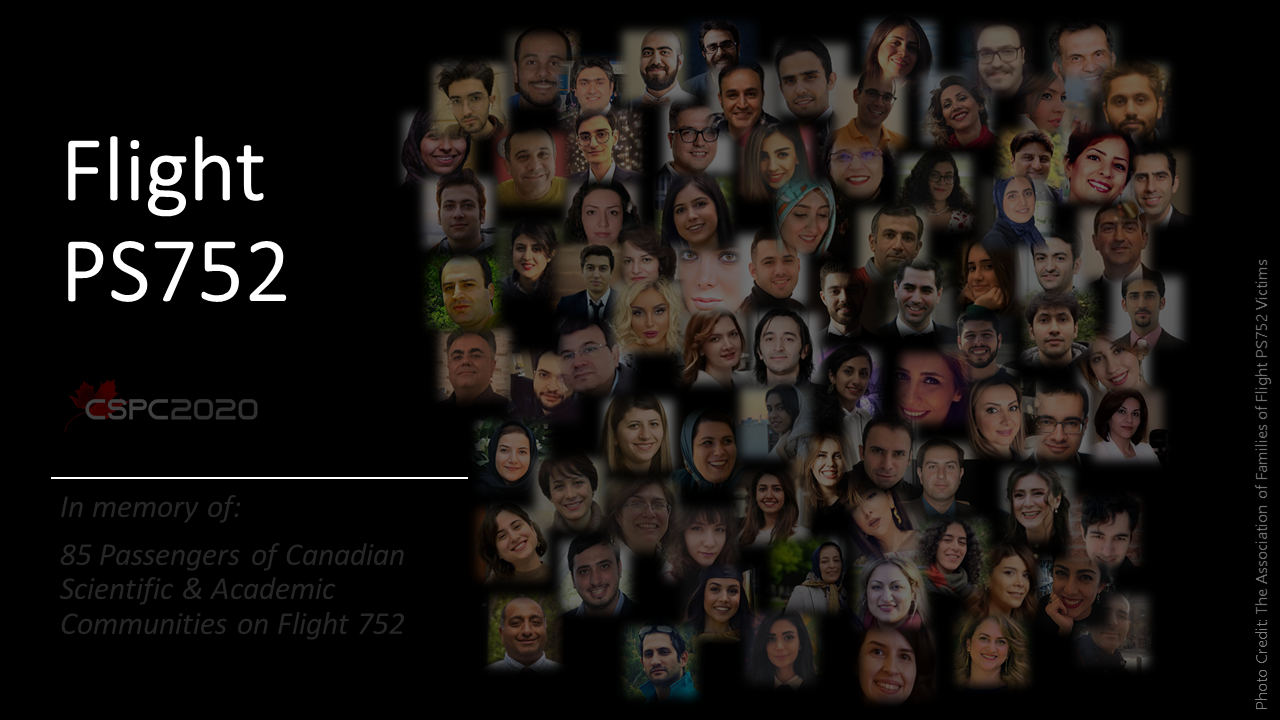 A collage of photos with the words: Flight 752, In memory of: 85 Passengers of Canadian Scientific & Academic Communities on Flight 752