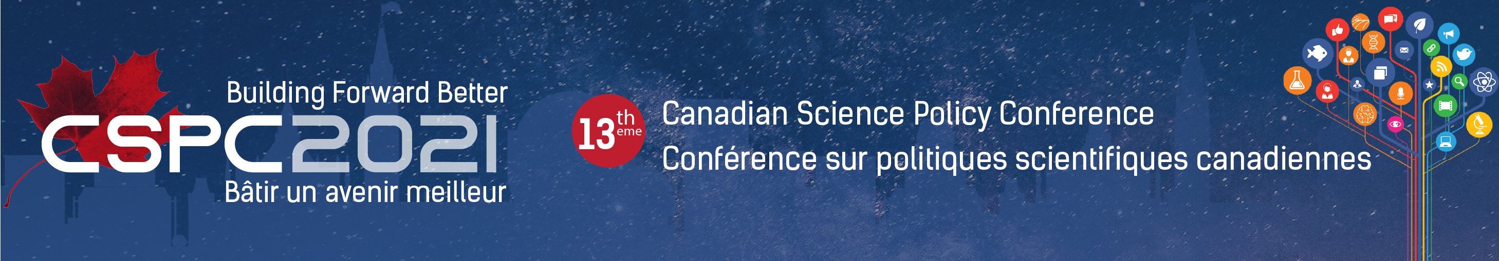 "Banner for the CSPC 2021 conference with a starry night background and the works ""Building Forward Better - 13th Canadian Science Policy Conference'"