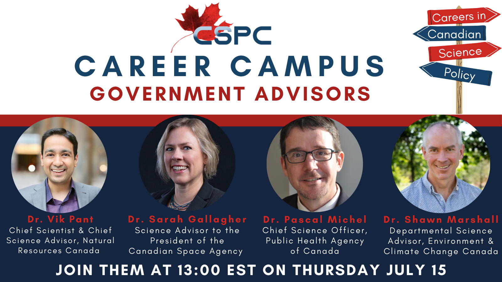 A banner showcasing the 5 panelists for the career campus: working as science advisors webinar on July 18th