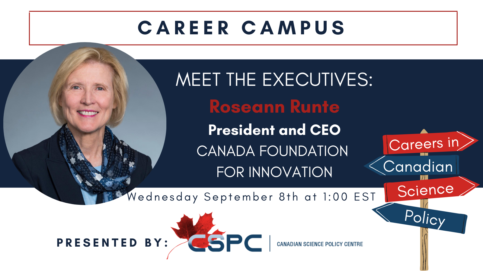 Banner for the Meet the Executives event with Rosann Runte, President and CEO of the Canada Foundation for Innovation
