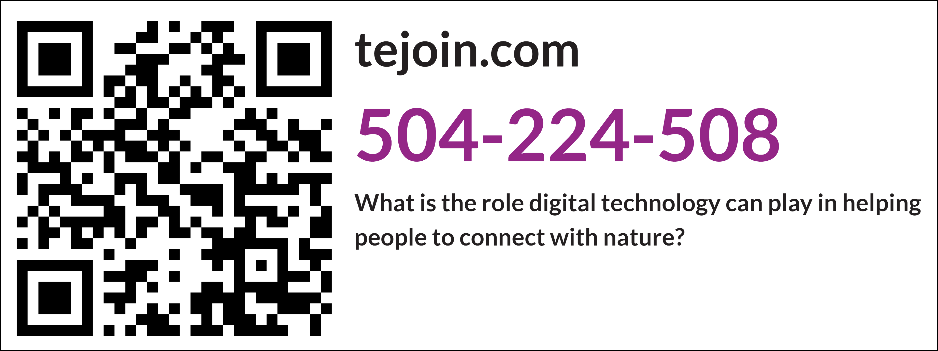 tejoin.com 504-224-508 what is the role digital technology can play in helping connect people to nature